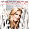 Cascada - Summer Of Love (Ti-Amo Bootleg)