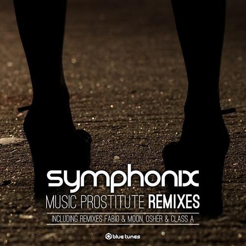 Symphonix - Music Prostitute (Class A Remix) Snippet