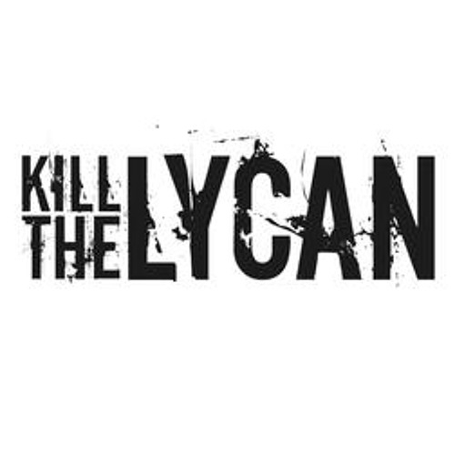 KILL THE LYCAN - BLOODTRAILS (Single)