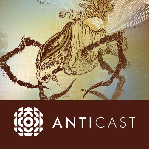 AntiCast 98 – New Weird