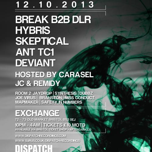 Hybris - Dispatch Recordings, Bristol - Promo Mix (event date 12.10.2013)