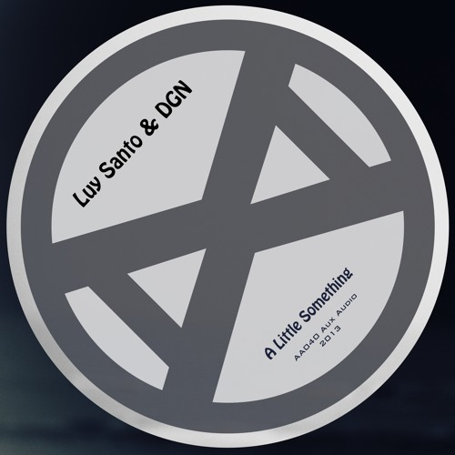 |AA040| Luy Santo & DGN - A Little Something