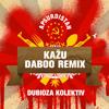 Dubioza Kolektiv - Kažu (Daboo Remix) Official [FREE DOWNLOAD]