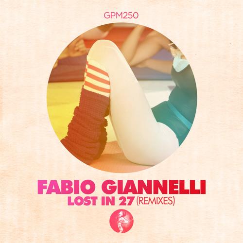 Fabio Giannelli - Lost in 27 (Wankelmut Remix) (SNIPPET)