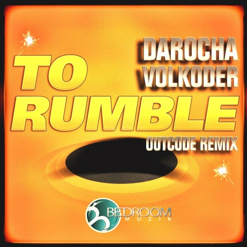 Darocha - To rumble (Let's Get Ready Intro Mix) @ BEDROOM MUZIK