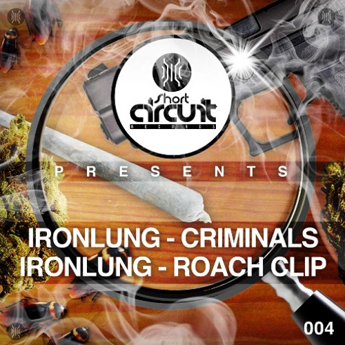 IronLung - Roach Clip OUT NOW!!!!