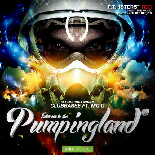 Clubbasse ft. Mc G - Pumpingland (official anthem) OUT NOW