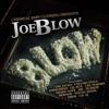 Joe Blow Ft. Shady Nate, Cellski, Ampichino - Jade