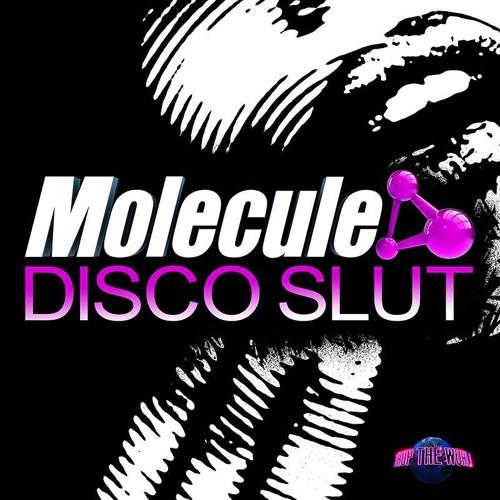 MOLECULE - DISCO SLUT (CLIP) NEW OUT NOW ON BEATPORT!!!!!