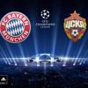 FC Bayern Munich X PFC CSKA Moskva