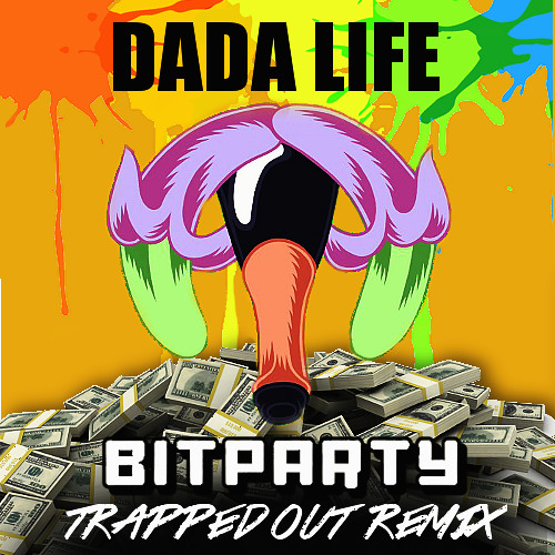 Dada Life - Boing Clash Boom (BITPARTY Trapped Out Remix) *FREE DOWNLOAD*