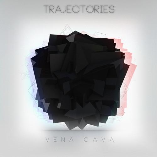 Trajectories by Vena Cava ft. Jordan Virelli