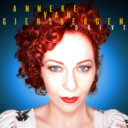 ANNEKE VAN GIERSBERGEN - Drive