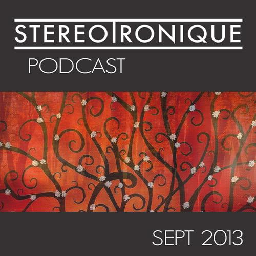 Stereotronique Podcast Sept 2013