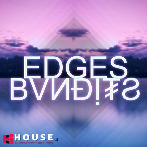 Edges by BVNDITS - House.NET Exclusive