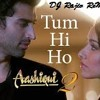 Tum Hi Ho Ft-Sun raha hai na tu (Hip Hop) Remix By DJ Rajiv Remix
