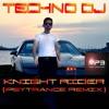 TECHNO DJ - Knight Rider (Psytrance Remix)