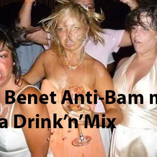 Oli Benet - AntiBAM AKA Drink'n'Mix
