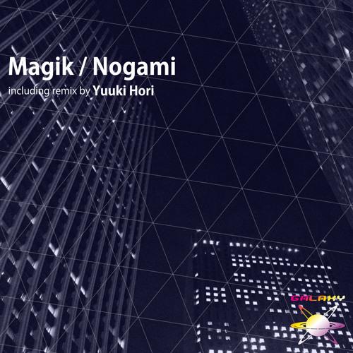 Nogami / Magik - 26th September. 2013