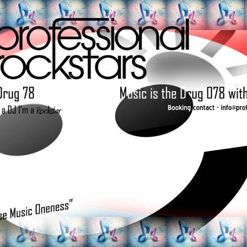 Music Is The Drug 078 - Corey Biggs (Professional Rockstars) - Dance Music Oneness