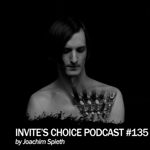 Invite's Choice Podcast 135 - Joachim Spieth