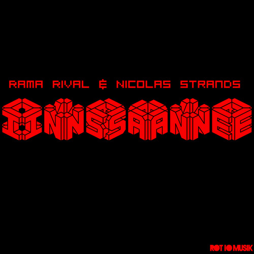 Nicolas Strands and Rama RivaL - insane (preview)