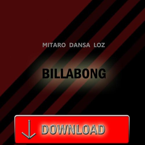 Mitaro Dansa Loz - Billabong *FREE DOWNLOAD*