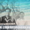 TIK TIK VAJATE (DUNIYADARI LOVE - MASH - UP) - DJ SaM Remix (DEMO)