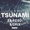 Tsunami DVBBS AND BORGEOUS -Aragao Remix Link in discription
