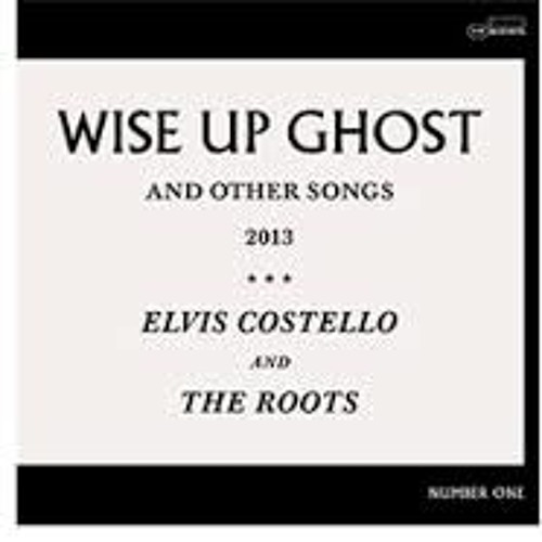 """""""Wise Up Ghost"""" - ELVIS COSTELLO & THE ROOTS (Live)"""
