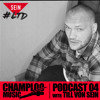 Champloo Music Podcast 04 with TILL VON SEIN