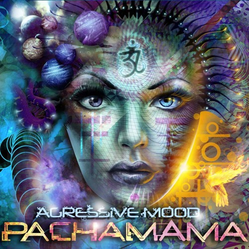 AGRESSIVE MOOD - PACHAMAMA ALBUM PREVIEW OUT NOW!!!! WILD SEVEN REC