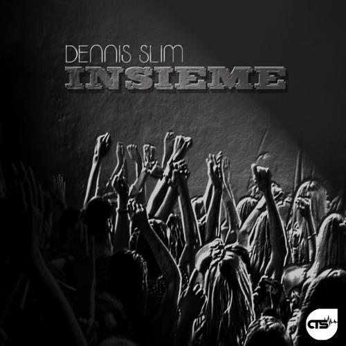 Dennis Slim - Insieme (Tino Kluge Remix)