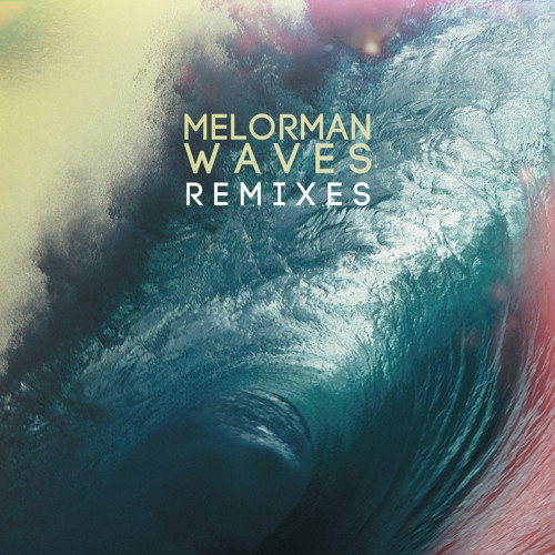Melorman - Heights (Need a Name Remix)