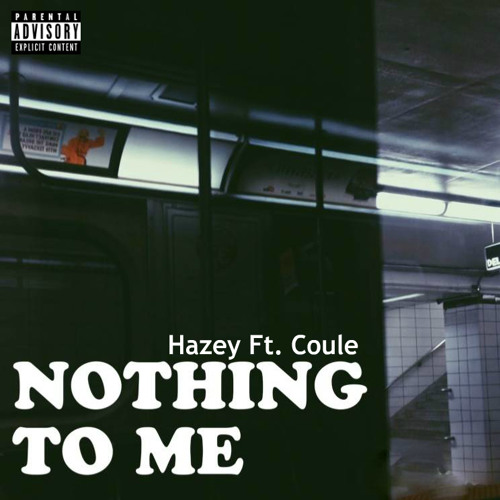 Nothing To Me [Feat. Coule.Louve] (Prod. By Noyce)