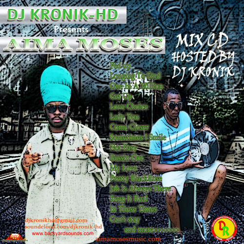 DJ KRONIK-HD  -AIMA MOSES Mix Cd FREE DOWNLOAD