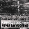 Hardwell - Never Say Good Bye (Dj Nexus Bass Brop Mix)