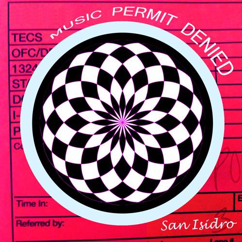 San Isidro - Music Permit Denied
