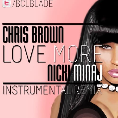 Love More [Chris Brown | Nicki Minaj] [Trippy Fix]