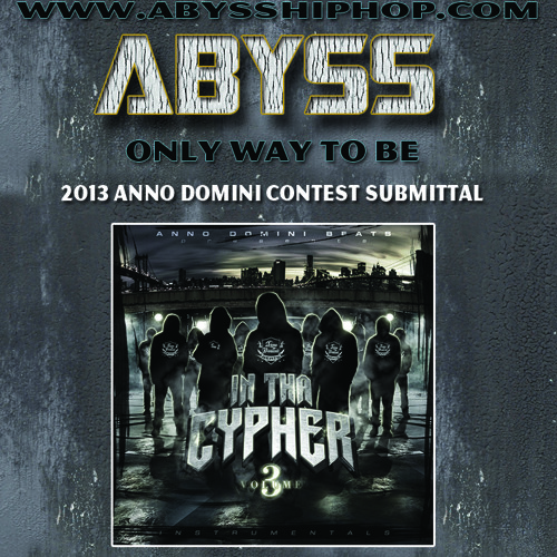 Abyss- Only Way To Be (Anno Domini Contest 2013)(1st Place Winner)