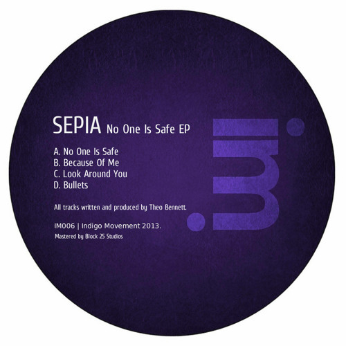 IM006: Sepia - No One Is Safe EP