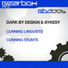 Dark By Design & Sykesy Pres. Cunning Linguists - Cunning Stunts