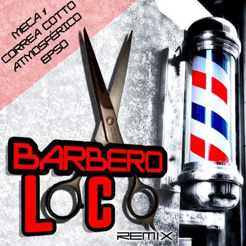 Los Barberos Locos at Meca1, Correa Cotto, Atmosférico, EPSO