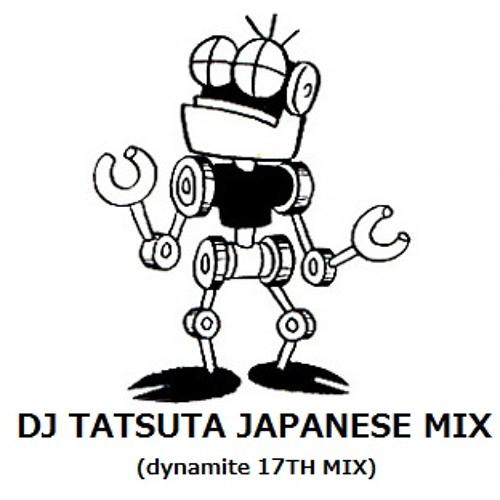 DJ TATSUTA JAPANESE 国産音楽純度1000%MIX (dynamite 17TH mix) by ...