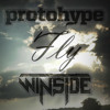 Protohype - Fly (Winside Remix) FREE DOWNLOAD