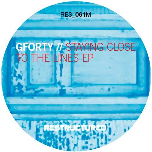 Gforty - Staying Close To The Lines (Original Mix) Restructured