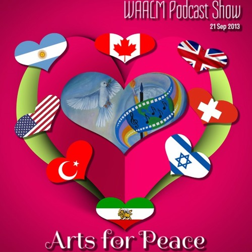 WAALM Podcast Show - Episode 1: Arts for Peace