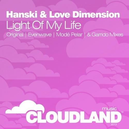 Hanski & Love Dimension - Light Of My Life (Garrido Remix)