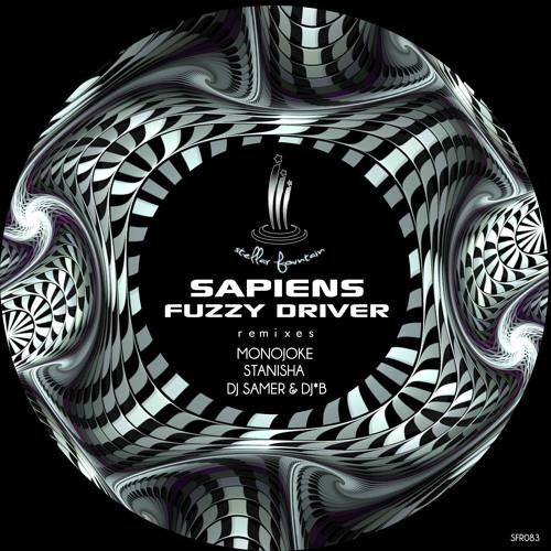 """Sapiens """"Fuzzy Driver"""" (DJ Samer And DJ*B Remix) Stellar Fountain - LoQ Snippet"""