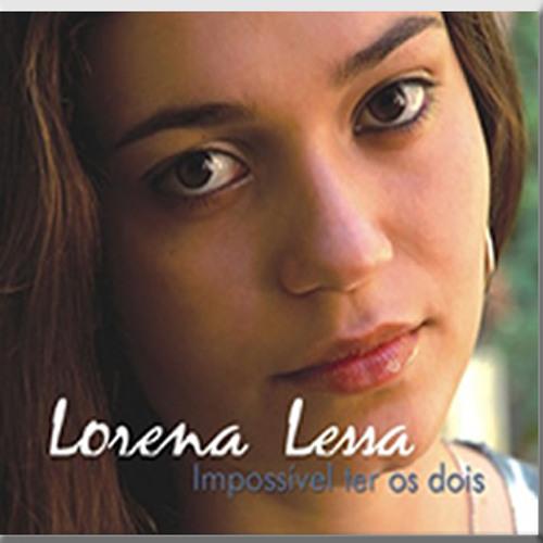 003 - Lorena Lessa - Impossível Ter Os Dois